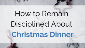 Christmas Dinner can be a disaster for a lot of people. Find out what boundaries you can establish to keep yourself on-track and eating well this Christmas.
