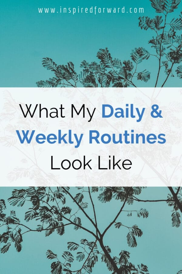 """Routines are the foundation of my """"sane"""" life. I love seeing how others structure their lives, so here's a look at my daily and weekly routines for inspo!"""