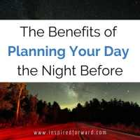 The Benefits of Planning Your Day the Night Before