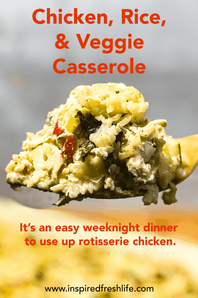 Pinterest image for Chicken, Rice and Vegetable Casserole.