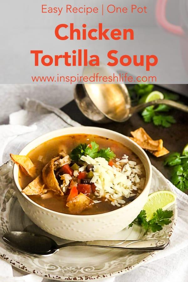 Pinterest image for Chicken Tortilla Soup