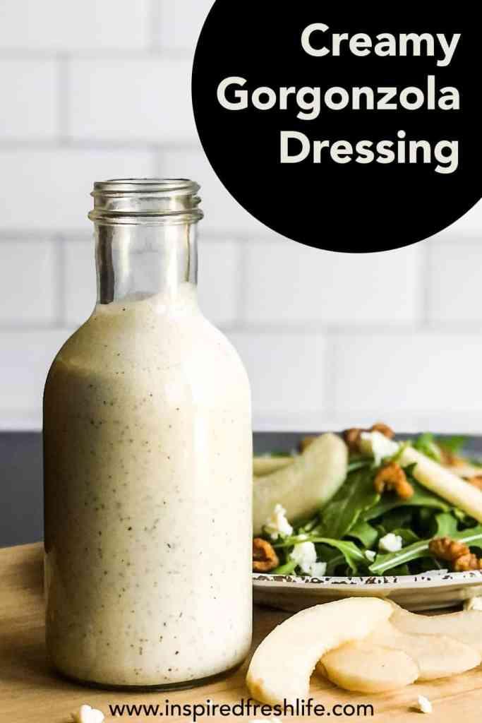 Pinterest image for Creamy Gorgonzola Dressing.