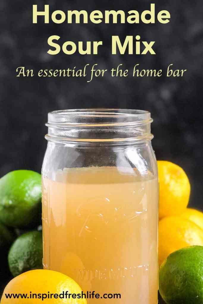 Pinterest image for Homemade Sour Mix.