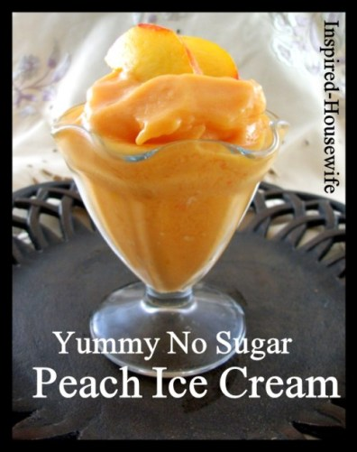 Inspired-Housewife: No Sugar Homemade Peach Ice Cream (DF/GF)