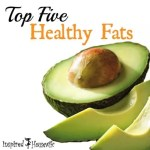 Top Five Healthy Fats