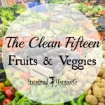 The Clean Fifteen Fruits & Veggies