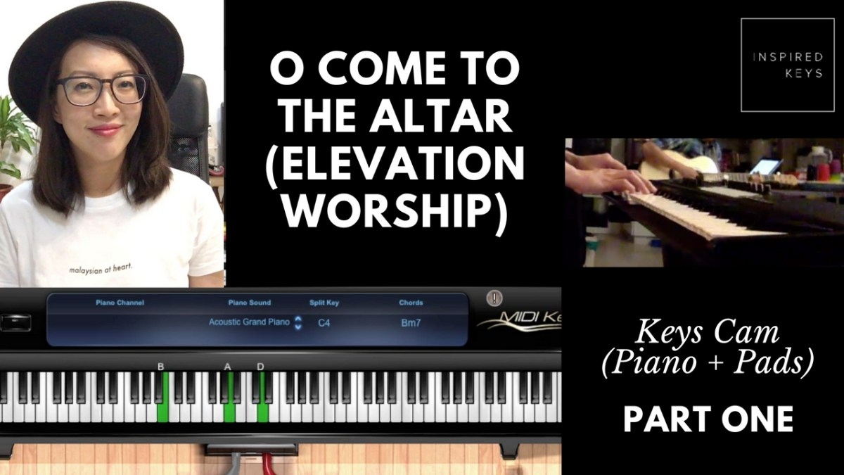O come to the altar elevation worship keys cam piano pad o come to the altar elevation worship keys cam piano pad keyboard tutorial part 1 inspired keys with sandra chen baditri Images