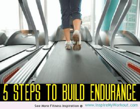 5 Steps To Build Endurance