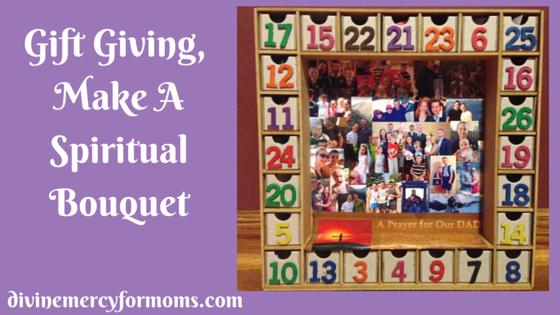 Spring Gift Giving, Make A Spiritual Bouquet!