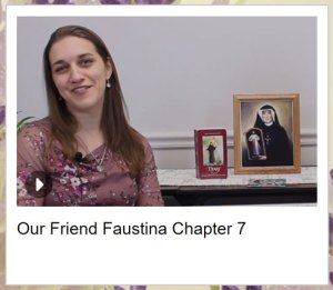Our Friend Faustina Chapter 7 video thumbnail
