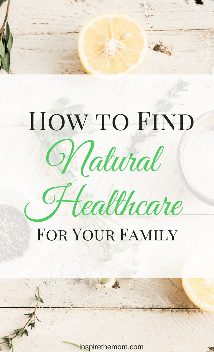 How to Find natural Healthcare for your family