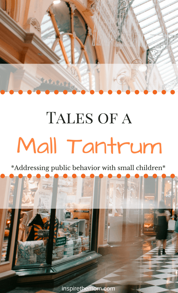 Tales of a Mall tantrum