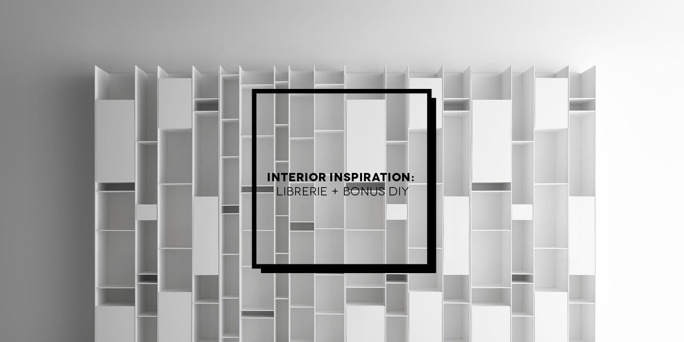 Interior Inspiration: librerie di design + bonus DIY | Inspire We TrustInterior Inspiration: design libraries + bonus DIY | Inspire We Trust