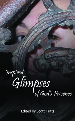 Inspired Glimpses of God's Presence