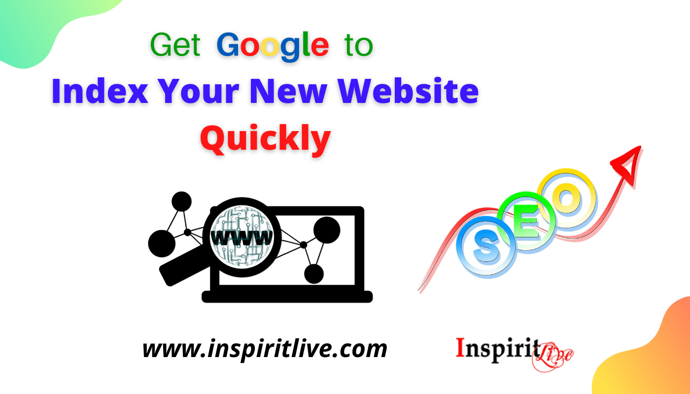 Get Google to Index Your New Website Quickly