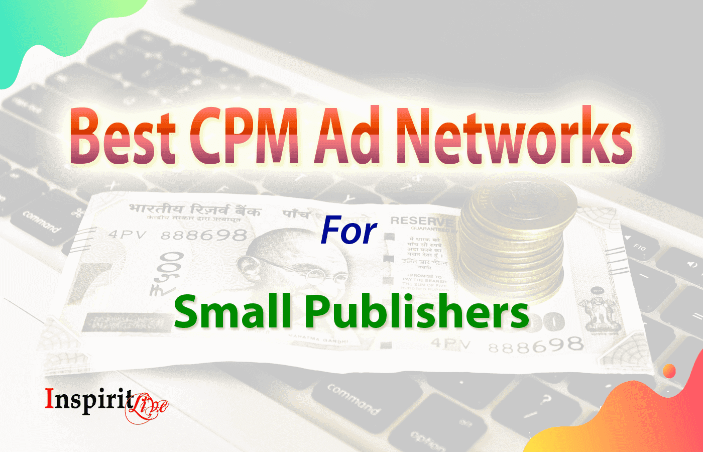 Best CPM Ad Networks For Small Publishers