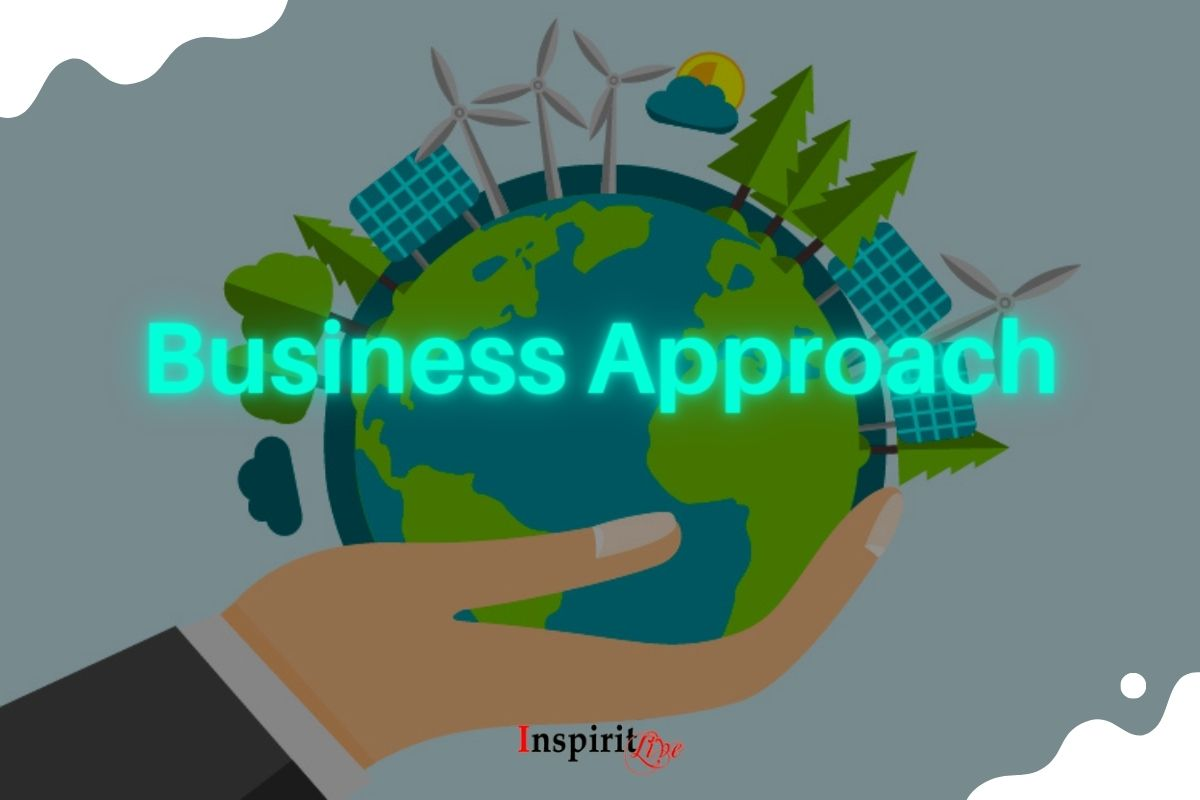 Take your business in the sustainable way with the right approach