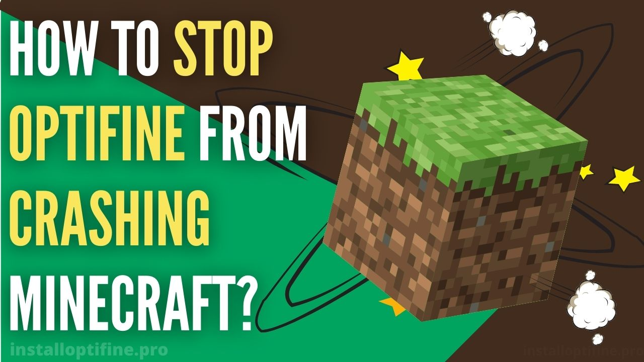 How To Stop Optifine From Crashing Minecraft