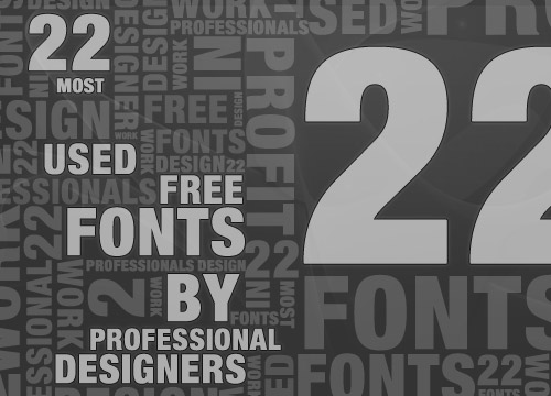 22 Most Used Free Fonts By Professional Designers