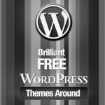 140+ Brilliant Free WordPress Themes Around