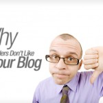21 Reasons Why Readers Don't Like Your Blog
