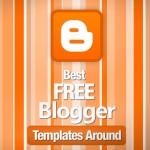 120 Best Free Blogger Templates Around