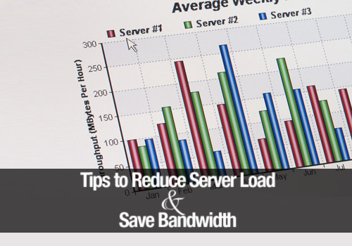 11 Tips to Reduce Server Load and Save Bandwidth