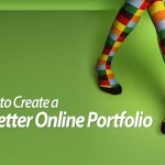 How to Create A Better Online Portfolio