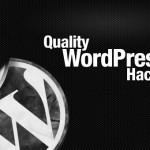 22 Mixed Quality WordPress Hacks