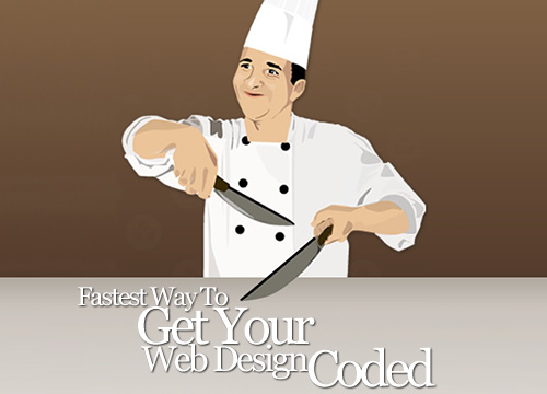 Fastest Way To Get Your Web Design Coded