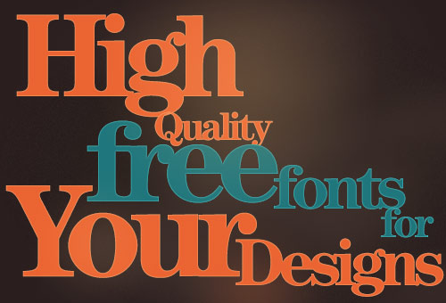 35 High-Quality Free Fonts For Your Designs