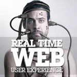 User Experience Of The Real Time Web