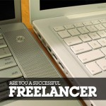 Are You Just a Freelancer? Or a Successful One?
