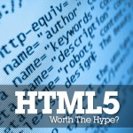 HTML5: Worth the Hype?
