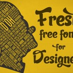 30+ Fresh Excellent-Quality Free Fonts for Your Designs