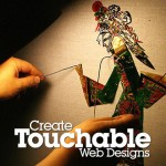 """How to Create """"Touchable"""" Web Designs"""