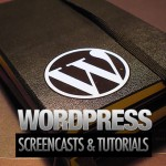 Ultimate Roundup of WordPress Screencasts and Tutorials