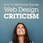 How to Effectively Handle Web Design Criticism