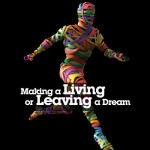Making a Living or Leaving a Dream