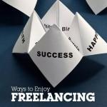 15 Ways to Enjoy Freelancing