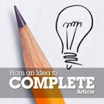 From an Idea to a Complete Article: The Story of a Successful Post