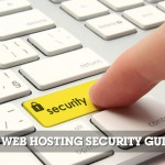 A Guide to Web Hosting Security Issues and Prevention