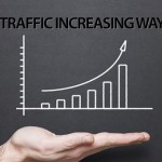 8 Effective Ways to Increase Your Website Traffic