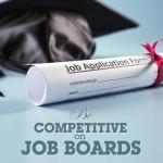How to Be Competitive on Job Boards