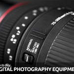 How to Buy Digital Photography Equipments