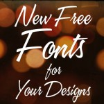 40 New Free Fonts for Your Designs