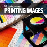 What to Know When Printing Images?