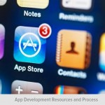 App Development Resources and Process