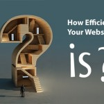 How Efficient Your Website is? The Most Significant Metrics and Approaches Compiled