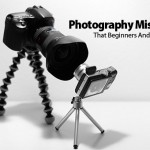 All The Main Photography Mistakes That Beginners And Pro Make